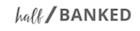 Half Banked