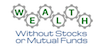 Wealth Without Stocks